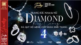 Diamond - Kiêu Hãnh Thành Công, Tự Tin, Tỏa Sáng - Duy Nhất Trong Tháng 4, Ưu Đãi Đặc Biệt