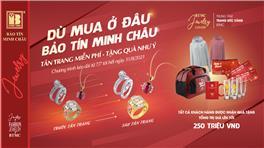 Bảo Tín Minh Châu miễn phí tân trang tất cả các loại trang sức, tặng quà hấp dẫn