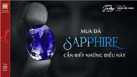 Mua Đá Sapphire Cần Biết Những Điều Này
