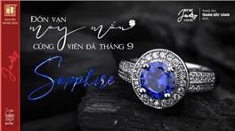 Đón Vạn May Mắn Cùng Viên Đá Tháng 9: Sapphire