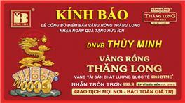 Bảo Tín Minh Châu Cấp Quyền Kinh Doanh Vàng Rồng Thăng Long Cho DNVB Minh Thủy