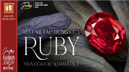 Bật Mí Tác Dụng Của Đá Ruby - Vua Của Các Loại Đá Qúy