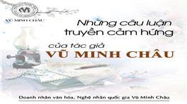 DNVH Vũ Minh Châu viết luận chủ đề Tri thức – sự học